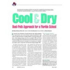 2003 ASHRAE Technology Awards: Cool & Dry: Dual-Path Approach for a Florida School