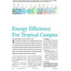 2006 ASHRAE Technology Awards: Energy Efficiency For Tropical Campus