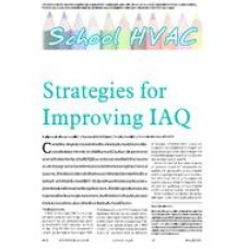 2006 ASHRAE Technology Awards: Strategies for Improving IAQ