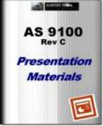 AS9100 Presentation Materials - Rev C
