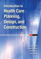 Introduction to Health Care Planning, Design, and Construction