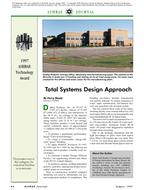 1997 ASHRAE Technology Awards: Total Systems Design Approach
