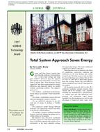 1997 ASHRAE Technology Awards: Total System Approach Saves Energy