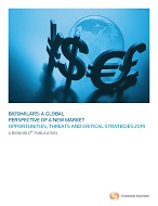 Biosimilars: A Global Perspective of a New Market - Opportunities, Threats and Critical Strategies 2014: Single User