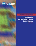 GAMP Good Practice Guide:  A Risk-Based Approach to GxP Process Control