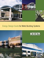 Energy Design Guide for Metal Building Systems