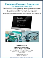 Checklist for ISO 13485:2016, Medical Devices - Quality Management Systems- Requirements for Regulatory Purposes